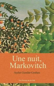 une-nuit-markovitch-chronique-litteraire