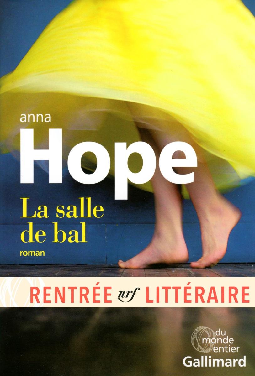 La salle de bal, Anna Hope